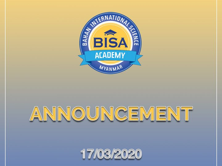 Bahan International Science Academy will be closed effective on 18th March, 2020 to 30th April 2020